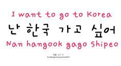 Korean/Hungarian I want to go to Korea: Nan hangook gago shipeo. Korean Words Learning, Korean Language Learning, Learn A New Language, Spanish Language, French Language, Learning Spanish, German Language, Italian Language, Korean Phrases