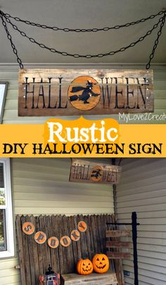 Create a Rustic DIY Halloween Sign to decorate the front porch or on the patio…