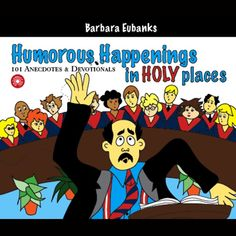 Humorous Happenings in Holy Places: 101 Anecdotes & Devotionals (Unabridged) Want a devotional that will lift your spirits? The funniest things sometimes occur at the most serious times and often in the most sacred settings. In this humorous yet inspiring devotional book Barbara Eubanks offers 101 short stories taken from her own experiences as a pastors wife as well as from the experiences of those she has met and known through the years in her husbands various pastorates. Barbaras stories… Short Devotions, Best Audiobooks, Pastors Wife, Funniest Things, Happenings, Short Stories, Holi, Audio Books, Comedy