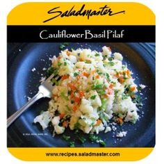 15 min. Cauliflower Basil Pilaf - #Saladmaster - In this lighter style pilaf, cauliflower stands in for the rice to make it #LowCarb. Replace cheese with nutritional yeast or #vegan alternative to keep it #vegan. See more recipes at www.recipes.saladmaster.com #316Ti Titanium #StainlessSteel #nontoxic #safe #waterless #LifetimeWarranty #cookware