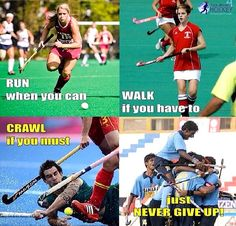 ..just never give up! - We ❤️ Field Hockey
