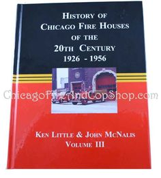 2073 History of Chicago Fire Houses of the 20th CenturyChicagoFireAndCopShop.com Chicago Fire Department and Chicago Police Department gifts.