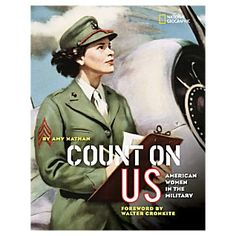 Count on Us: American Women in the Military | National Geographic Store