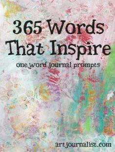 http://artjournalist.com/one-word-art-journal-prompts/
