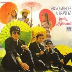 Sergio Mendes & Brazil 66 - Look Around (1968) [Japan 1993]...