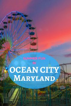A Parent's guide to summer family fun in Ocean City, Maryland.