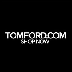 Welcome to the TOM FORD online store. Complimentary shipping and returns. Shop shoes, bags, cosmetics, fragrance, and jewelry for men and women.