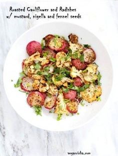Roasted Cauliflower and Radishes with Mustard seeds, Nigella, and Fennel Seeds - Vegan Richa