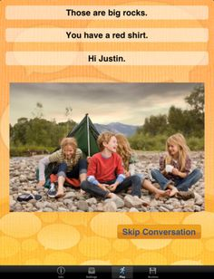 ConversationBuilder™ is designed to help elementary aged children learn how to have multi-exchange conversations with their peers in a variety of social settings. The auditory pattern of conversation is presented in a visual format to help students recognize and master the flow of conversation. Students will learn when it is appropriate to introduce themselves, ask questions, make observations and change the subject of the conversation.