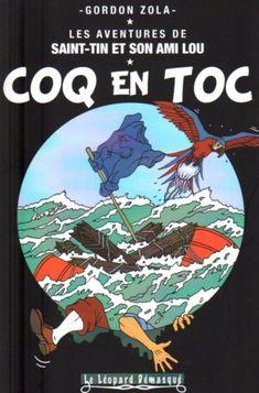 Les aventures de Saint-Tin et son ami Lou -16- Coq en toc