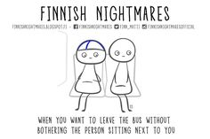 Finnish Nightmares That Every Introvert Will Relate To A Funny, Hilarious, Finnish Language, Sewing Circles, Person Sitting, My Roots, Fun Facts, Nostalgia, Jokes