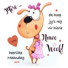 Cute Good Morning Quotes, Good Morning Messages, Lekker Dag, Afrikaanse Quotes, Goeie Nag, Goeie More, Daily Quotes, Funny Pictures, Words