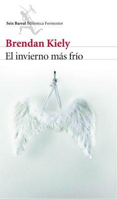El invierno más frío - Brendan Kiely