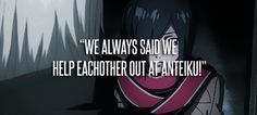 We always said we help eachother out at Anteiku! | Tokyo Ghoul