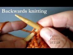 Knitting: How to knit backwards - no more purling - YouTube