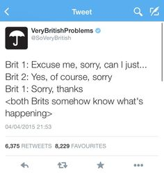 Very British Problems part 2 - Imgur - CLICK for all, then find all 3 parts at the bottom