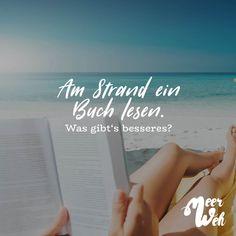 Visual Statements®️ Am Strand ein Buch lesen. Was gibt's besseres? Sprüche / Zitate / Quotes / Meerweh / Wanderlust / travel / reisen / Meer / Sonne / Inspiration