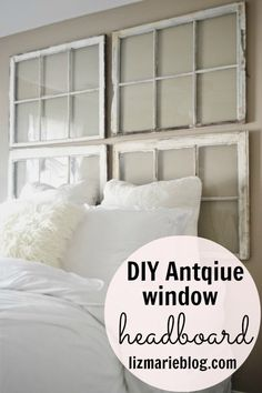 DIY Antique Window headboard. Wow, different size windows will look great.