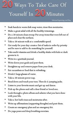 20 Ways To Take Care Of Yourself In 20 Minutes List