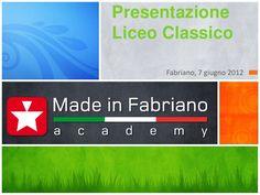 Presentazione liceo classico by Made in Fabriano Academy, via Slideshare #Marketing #University #School #Presentation #Showing #Academy #Fabriano