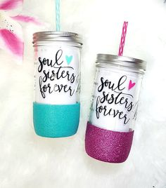 This Soul Sisters Forever. glitter dipped mason jar tumbler the perfect gift for best friends! We can do any and all phrases of your choosing. These make great gifts for birthdays, friends, or just for yourself.  This listing includes one glitter dipped 24 oz mason jar tumbler, a vinyl personalization on the glass, and a BPA free acrylic straw. The glitter on the lower part of the jar is coated with a sealer so the glitter stays on the jar and there is no shedding. IN THE NOTES SECTION AT…