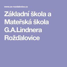 Základní škola a Mateřská škola G.A.Lindnera Rožďalovice