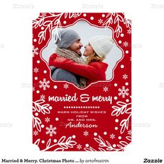 """Married & Merry. Christmas Photo Template Cards. Send out your Christmas greetings as husband and wife with this """"Married and merry"""" Modern Stylish design Christmas Photo Template Cards with personalized photo and greeting. Matching cards, postage stamps and other products available in the Christmas & New Year Category of the artofmairin store at zazzle.com"""