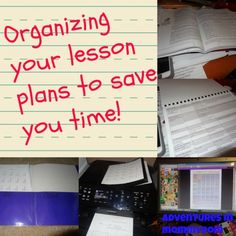 Organizing your lesson plans in a way that saves you time and is actually useful.