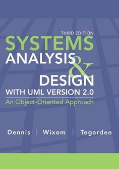 Bestseller books online Systems Analysis and Design with UML Alan Dennis, Barbara Haley Wixom, David Tegarden  http://www.ebooknetworking.net/books_detail-0470074787.html