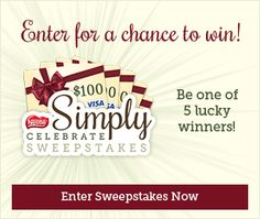 Enter for a chance to win a $100 Visa Gift card from Nestle in their Simply Celebrate Sweepstakes.