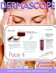 DERMASCOPE Face it!  Skin care products recommended by people in the know. Dermelect Cosmeceuticals Microdermabrasion 2-3 Facial Reveal, Dermelect Cosmeceuticals Age Def-Eye Cream, Dermelect Cosmeceuticals Detoxifying Oxygen Facial Commission & Dermelect Cosmeceuticals Revitalite Eyelid and Dark Circle Corrector! www.dermelect.com