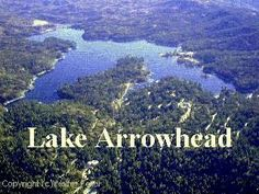 Lake Arrowhead,Ca. GREAT memories skiing on the lake, laying on the dock, walking the OLD village at nite