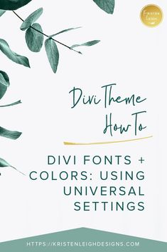 Divi Theme Fonts and Colors: Using Universal Settings. Divi Theme tutorial on fonts and colors. Web Design Jobs, Blog Design, Where To Find Jobs, Brand Fonts, Website Themes, Creating A Blog, Business Design, How To Start A Blog, Lettering