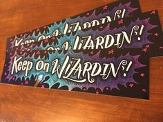 Keep on Wizardin' Bumper Sticker | Fantasy Fiction Trapper Keeper, Fantasy Fiction, Keep On, Bumper Stickers, Chalkboard Quotes, Art Quotes, Design, Bumper Stickers For Cars