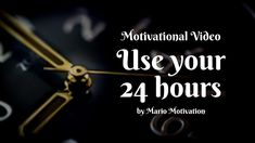 How to use your 24 hours - Motivational Video Motivational Videos, Inspirational Videos, Better Day, Being Used, Dreaming Of You, How To Get, Goals