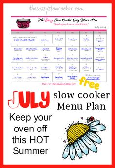 FREE July Slow Cooker Menu  Planhttp://moneysavingmom.com/2014/07/free-printable-july-slow-cooker-menu-plan.html