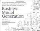 Booktopia has Business Model Generation, A Handbook for Visionaries, Game Changers, and Challengers : Edition by Alexander Osterwalder. Buy a discounted Paperback of Business Model Generation online from Australia's leading online bookstore. Up Book, This Book, Business Model Canvas, Kindle, Thing 1, Core Values, Game Changer, Business Planning, Business Management