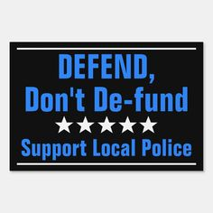 Police Sign, Local Police, Police Flag, Police Officer, Cop Quotes, Police Quotes, Law Enforcement Quotes, Support Law Enforcement, Republican Quotes