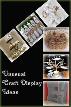 Unusual Craft Display Ideas