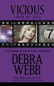 Vicious: The Faces of Evil Series: Book 7 (Volume 7): Debra Webb: 9780989904414: Amazon.com: Books
