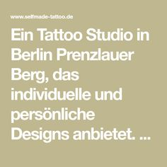 Ein Tattoo Studio in Berlin Prenzlauer Berg, das individuelle und persönliche Designs anbietet. Wir bieten auch vegane Tattos an. Schaut vorbei und überzeugt euch selbst.