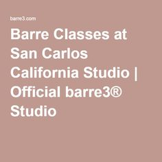 Barre Classes At San Carlos California Studio | Official Barre3® Studio