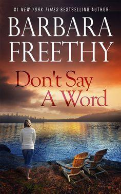 Dont Say a Word - Barbara Freethy | Contemporary |445176002: Dont Say a Word - Barbara Freethy | Contemporary |445176002 #Contemporary