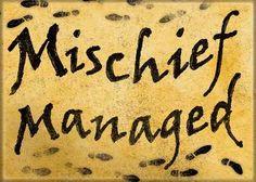 Mischief Managed Refrigerator Magnet — $8.48