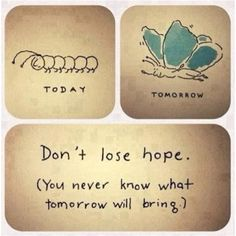 Never lose hope - for everyone, particularly those gorgeous teen girls