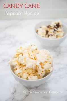 Candy Cane Popcorn Recipe - Simple Simon and Company