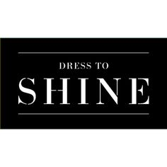 Dress to Shine ❤ liked on Polyvore