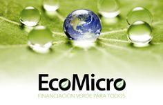 Cuatro microfinancieras latinoamericanas desarrollarán productos financieros verdes