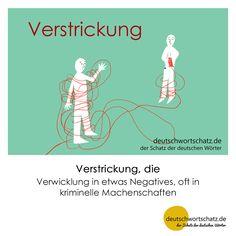 Verstrickung - deutschwortschatz.de / der Schatz der deutschen Wörter