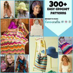 300+ Easy Crochet Patterns - Free Crochet Patterns - (favecrafts)